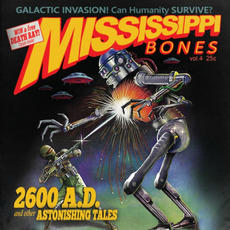 2600 AD: And Other Astonishing Tales mp3 Album by Mississippi Bones
