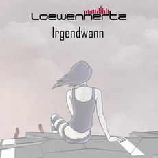 Irgendwann mp3 Single by Loewenhertz