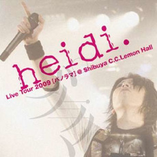 Live Tour 2009[パノラマ]@Shibuya C.C.Lemon Hall mp3 Live by heidi.