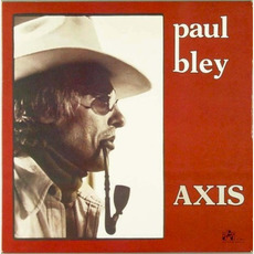Axis (Re-Issue) mp3 Live by Paul Bley