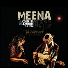 In Concert mp3 Live by Meena Cryle & The Chris Fillmore Band