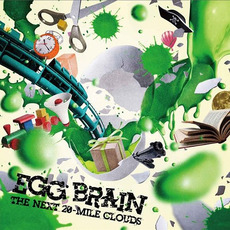 THE NEXT 20-MILE CLOUDS mp3 Album by EGG BRAIN