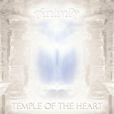 Temple of the Heart mp3 Album by Anima