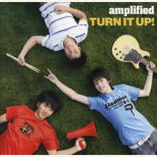 Turn It Up! mp3 Album by amplified