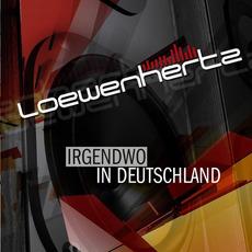 Irgendwo In Deutschland mp3 Album by Loewenhertz