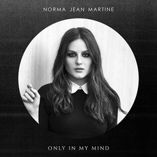 Only in My Mind mp3 Album by Norma Jean Martine