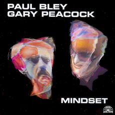 Mindset mp3 Album by Paul Bley & Gary Peacock