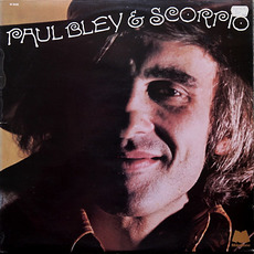 Paul Bley & Scorpio (Re-Issue) mp3 Album by Paul Bley