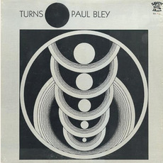 Turns (Re-Issue) mp3 Album by Paul Bley
