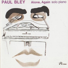 Alone, Again (Re-Issue) by Paul Bley