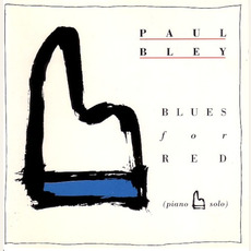 Blues for Red mp3 Album by Paul Bley
