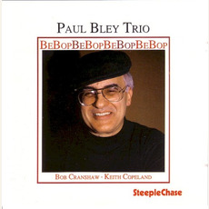 BeBopBeBopBeBopBeBop mp3 Album by Paul Bley Trio