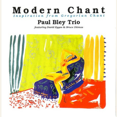 Modern Chant mp3 Album by Paul Bley Trio