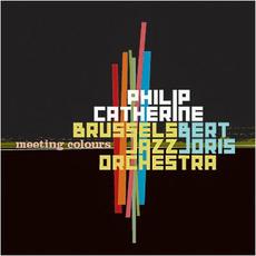 Meeting Colours by Philip Catherine, Bert Joris & Brussels Jazz Orchestra