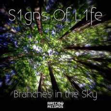 Branches in the Sky mp3 Album by S1gns of L1fe