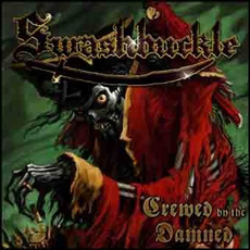 Crewed by the Damned (Re-Issue) mp3 Album by Swashbuckle