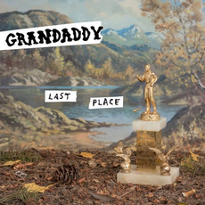Last Place by Grandaddy