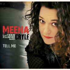 Tell Me mp3 Album by Meena Cryle & The Chris Fillmore Band