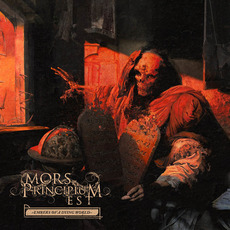 Embers of a Dying World by Mors Principium Est