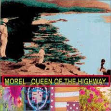 The Queen of the Highway mp3 Album by Morel
