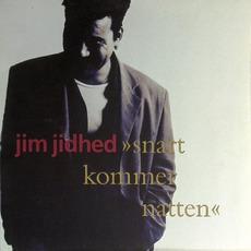 Snart Kommer Natten mp3 Album by Jim Jidhed