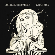 Ashtray Rock mp3 Album by Joel Plaskett Emergency