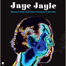 House Cricks and Other Excuses to Get Out mp3 Album by Jaye Jayle