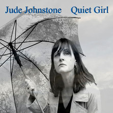 Quiet Girl mp3 Album by Jude Johnstone