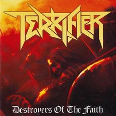 Destroyers Of The Faith mp3 Album by Terrifier