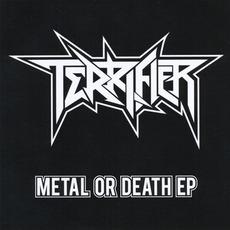 Metal or Death EP mp3 Album by Terrifier