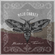 Bullet on a Train mp3 Album by The Mojo Corner