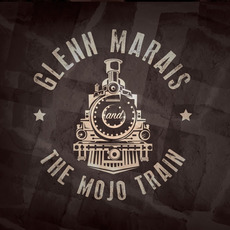 The Mojo Train mp3 Album by The Glenn Marais Band