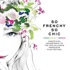So Frenchy So Chic 2016 mp3 Compilation by Various Artists