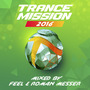 TranceMission 2016: Mixed by Feel & Roman Messer