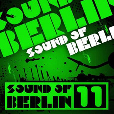 Sound of Berlin 11 by Various Artists
