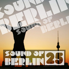 Sound of Berlin 25 mp3 Compilation by Various Artists