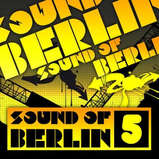 Sound of Berlin 5 mp3 Compilation by Various Artists
