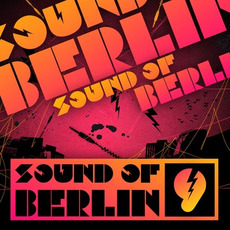 Sound of Berlin 9 mp3 Compilation by Various Artists