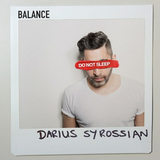 Balance Presents: Do Not Sleep - Mixed by Darius Syrossian mp3 Compilation by Various Artists