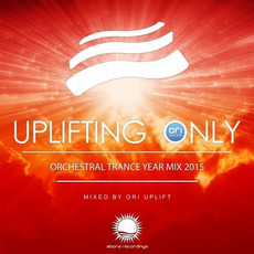 Uplifting Only: Orchestral Trance Year Mix 2015 mp3 Compilation by Various Artists