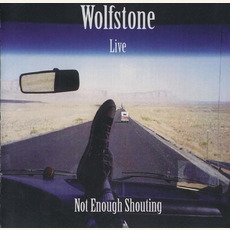 Not Enough Shouting mp3 Live by Wolfstone
