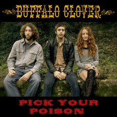 Pick Your Poison mp3 Album by Buffalo Clover