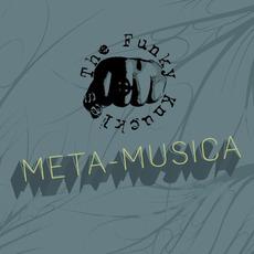 Meta-Musica mp3 Album by Funky Knuckles