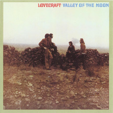 Valley Of The Moon (Remastered) mp3 Album by Lovecraft