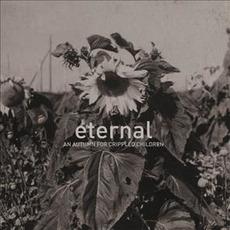 Eternal mp3 Album by An Autumn for Crippled Children