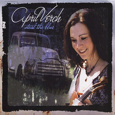 Steal the Blue mp3 Album by April Verch