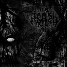 Dead Eyes Still See mp3 Album by Asaru