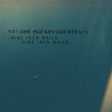 Not the Actual Events mp3 Album by Nine Inch Nails