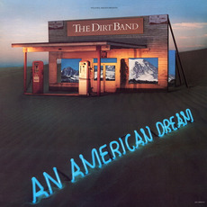An American Dream mp3 Album by The Dirt Band