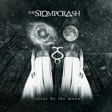 Swear by the Moon mp3 Album by The Stompcrash